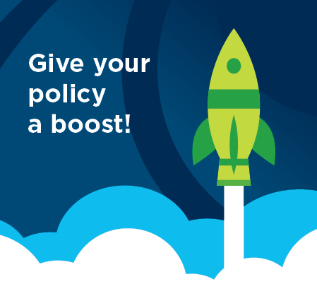 Give your policy a boost