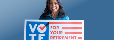 Vote for your retirement